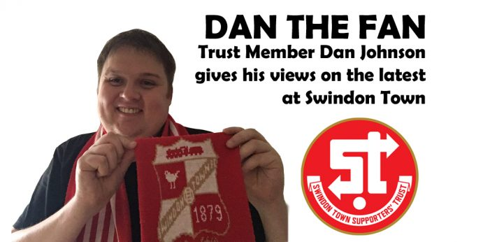 "DAN THE FAN: ""The most important thing for me is Swindon Town Football Club"""